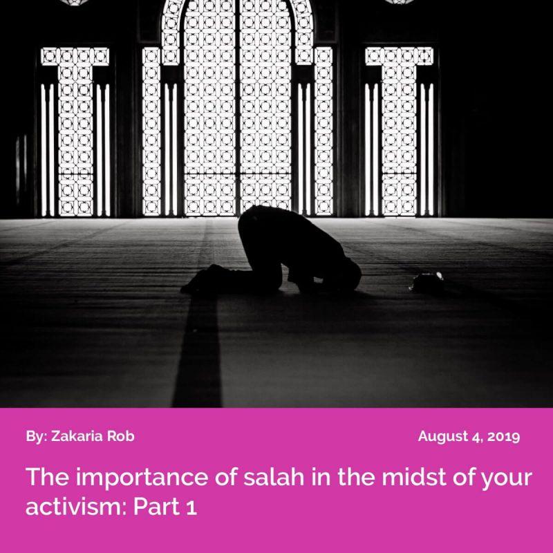 CW2019 Salah and Activism P1