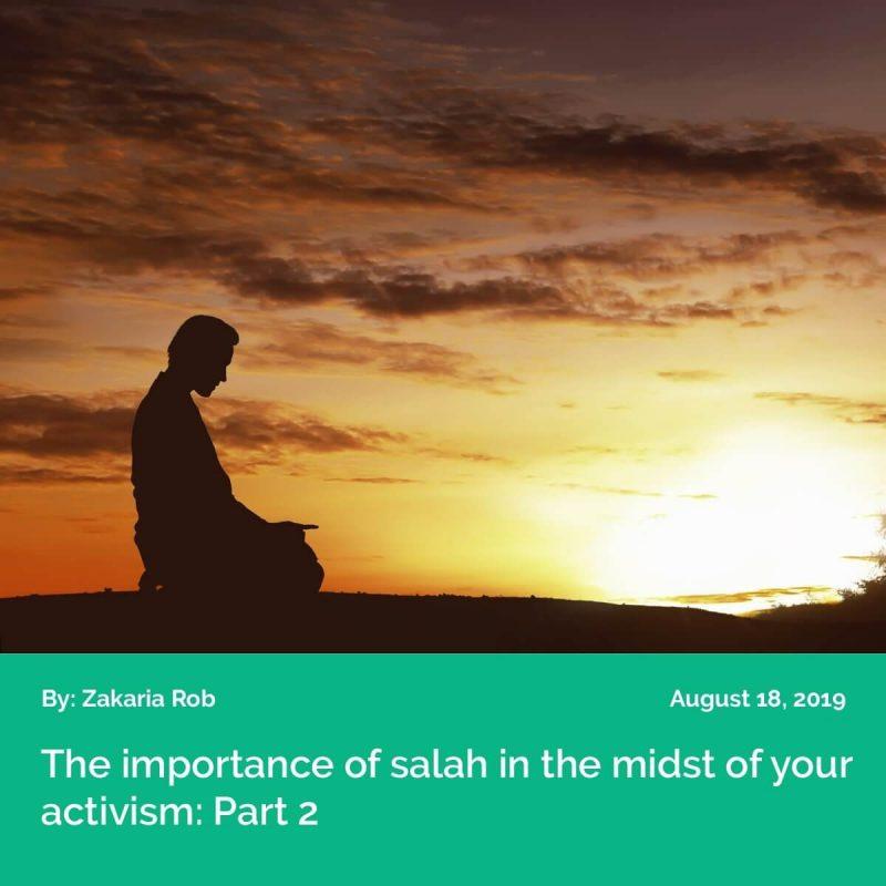 CW2019 Salah and Activism P2